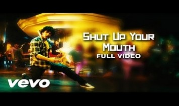 Shut Up Your Mouth Song Lyrics