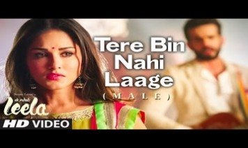 Tere Bin Nahi Laage Song Lyrics