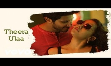 Theera Ulaa Song Lyrics
