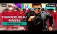 Therikkudhu Masss Song Lyrics