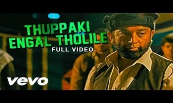 Thuppakki Engal Tholile Song Lyrics