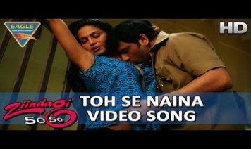 Toh Se Naina Song Lyrics