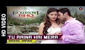 Tu Aaina Hai Mera Song Lyrics