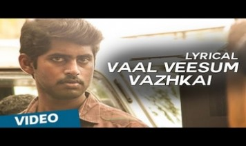 Vaal Veesum Vaazhkai Song Lyrics