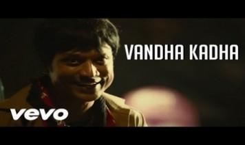 Vandha Kadha Song Lyrics