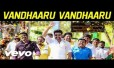 Vandhaaru Vandhaaru Song Lyrics