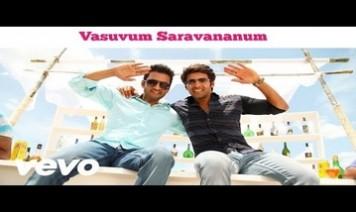 Vasuvum Saravananum Onna Padichavanga Song Lyrics