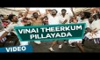Vinai Theerkum Pillayada Song Lyrics