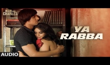 Ya Rabba Song Lyrics