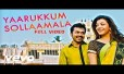 Yaarukkum Sollama Song Lyrics