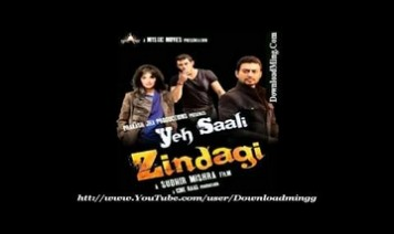 Yeh Saali Zindagi Song Lyrics